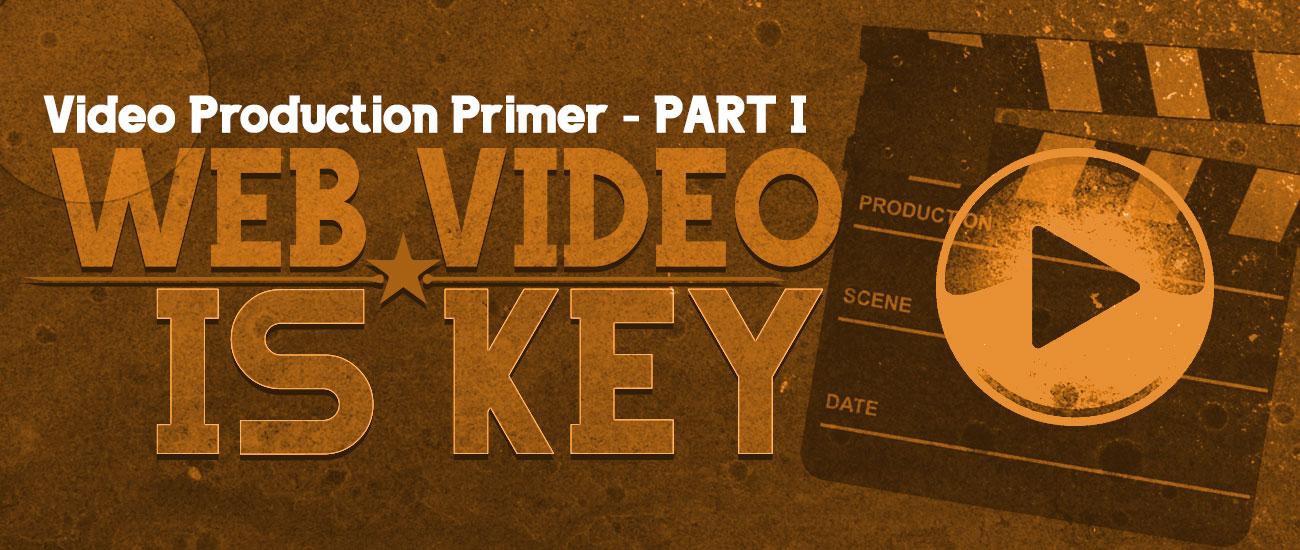 Video Production Primer – Part 1 – Pre-Production